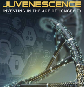 Juvescence investing in the age of longevity
